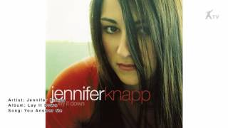 Watch Jennifer Knapp You Answer Me video