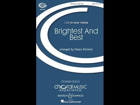 Brightest and Best (TTBB) - Arranged by Shawn Kirchner