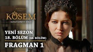 Muhteşem Yüzyıl: Kösem | Yeni Sezon - 18.Bölüm (48.Bölüm) | Fragman 1