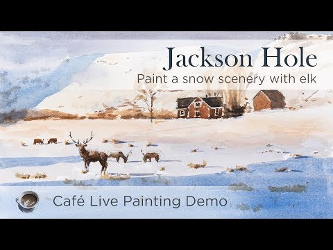 [Café Live] Painting sunset lighting in snow scenery – Jackson Hole, WY