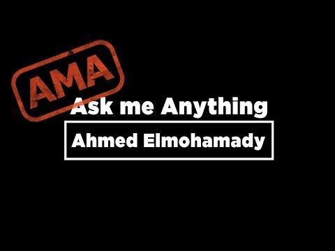 Ask Me Anything: Ahmed Elmohamady