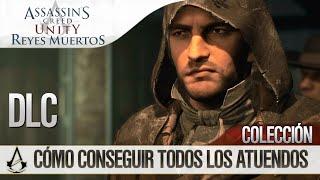 Assassin's Creed Unity:Reyes Muertos (Dead Kings)DLC Conseguir Todos los Atuendos(Trajes) All Outfit