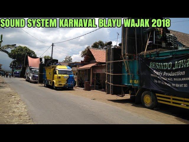 SOUND SYSTEM KARNAVAL BLAYU WAJAK 23-09-18