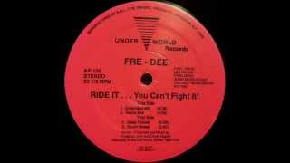 Free-Dee - Ride It ... You Can