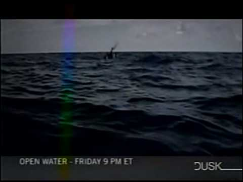 DUSK (TV Channel) - Open Water Promo
