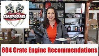 Hendren Racing Engines 604 Crate Engine Recommendations 2018