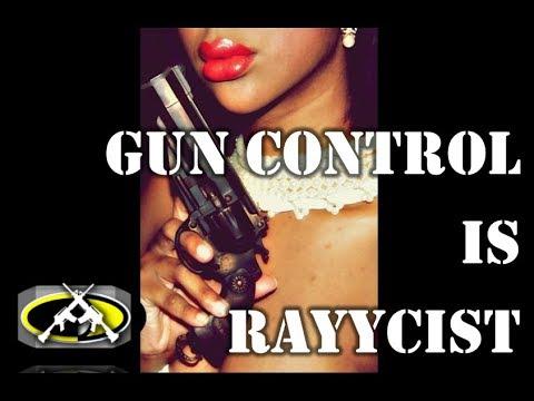 Gun Control is Racist Full Auto 16 10 18