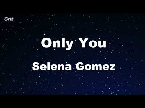 Only You - Selena Gomez Karaoke 【No Guide Melody】 Instrument