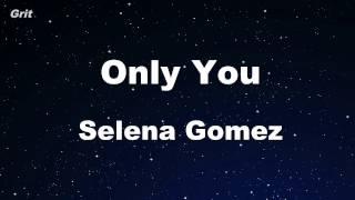 vuclip Only You - Selena Gomez Karaoke 【No Guide Melody】 Instrumental