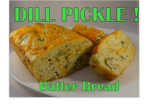 Cheesy Dill Pickle Batter Bread- with yoyomax12