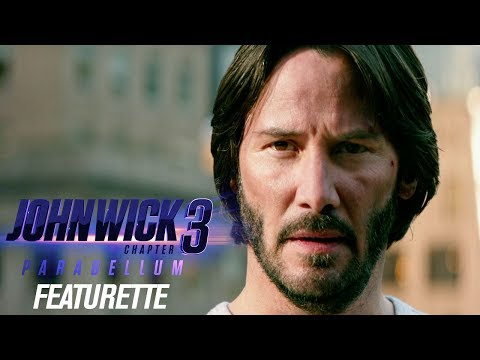 """John Wick: Chapter 3 - Parabellum (2019) Featurette """"The Continental in Action"""" – Keanu Reeves"""