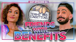 FRIENDS WITH BENEFITS! - Lacey Claire Breaks Down the Rules That Make It THE BEST! | SDP 64