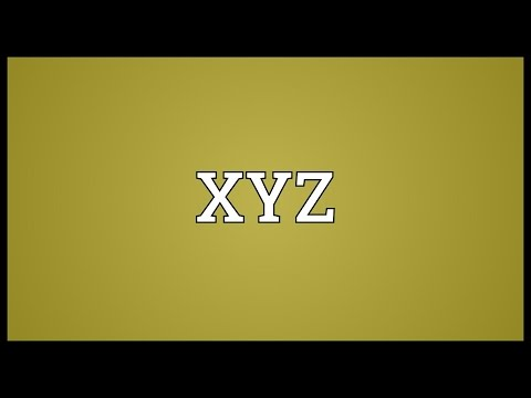 XYZ Meaning