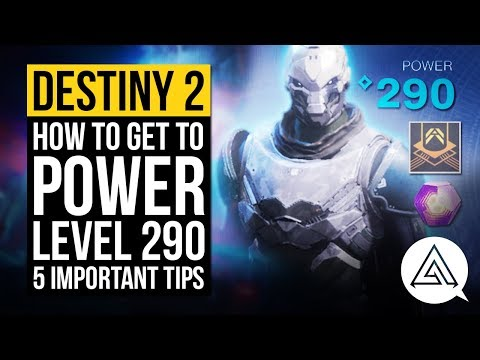 How to Get to Power Level 290+ with 5 Important Tips