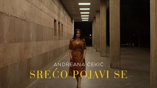 ANDREANA CEKIC - SRECO POJAVI SE (OFFICIAL VIDEO)