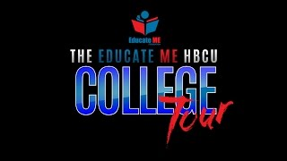 Educate ME HBCU College Tour