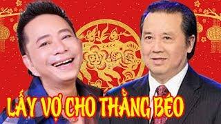 Hài Bảo Chung, Bảo Quốc | Lấy Vợ Cho Thằng Béo | Hài Hải Ngoại Hay Nhất