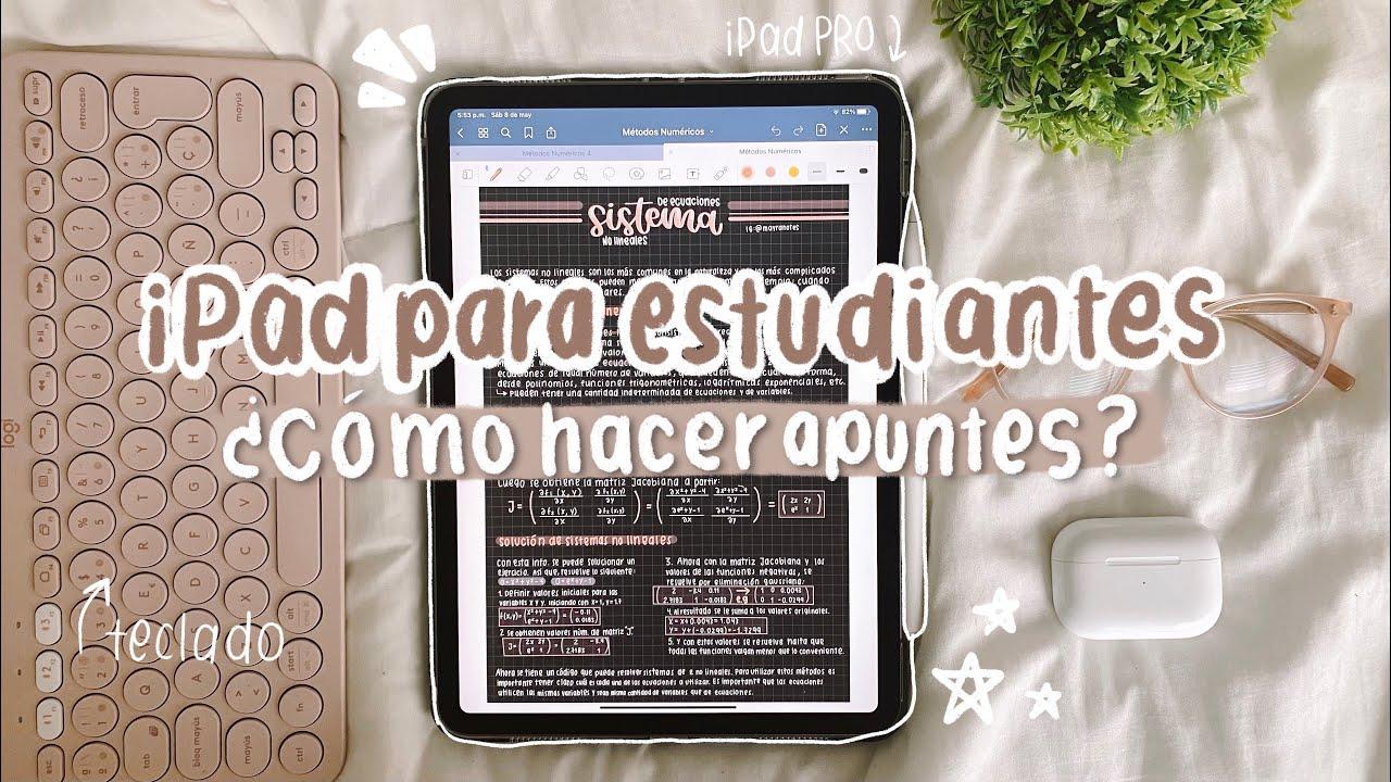 iPad para ESTUDIANTES: CÓMO hacer APUNTES + aplicaciones y accesorios 💻💫