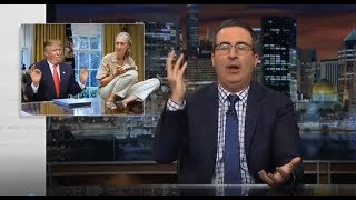 John Oliver - Pres. Trump Harrassment - Last Week Tonight with John Oliver HBO