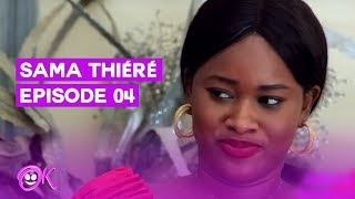 SAMA THIERE EPISODE  4