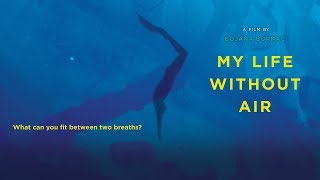 My Life Without Air - Trailer thumbnail