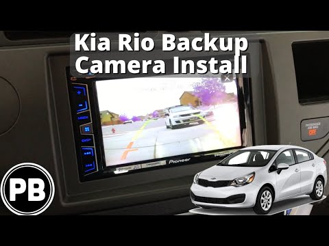 2012 – 2017 Kia Rio Backup Camera Install