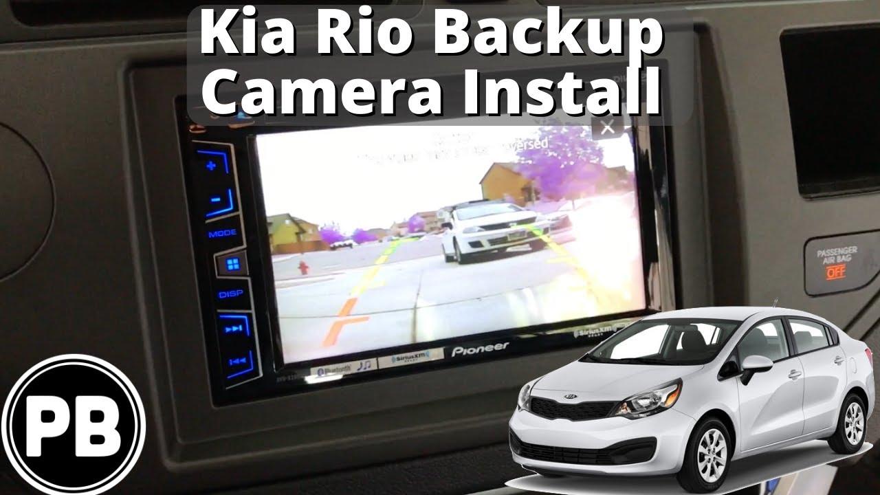 2012  2017 Kia Rio Backup Camera Install  YouTube