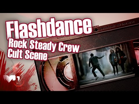 Flashdance - Rock Steady Crew Cult Scene