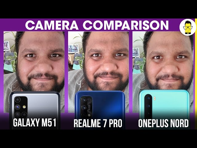 Galaxy M51 vs Realme 7 Pro vs OnePlus Nord camera comparison - the most expensive phone struggles!