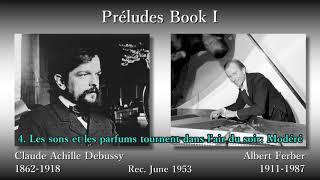 Debussy: Préludes Book I, Ferber (1953) ドビュッシー 前奏曲集第1巻 フェルバー