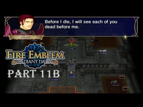 Fire Emblem Radiant Dawn Playthrough: Part 11B - A New Dawn for Daein