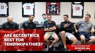 Are Eccentrics Best for Tendinopathies?