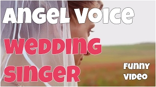 Wedding singer angel voice fail ★ 7 second of happiness FUNNY 😂