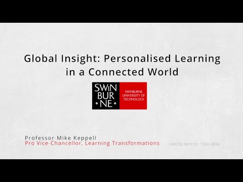 Global Insight: Personalised Learning in a Connected World
