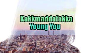 Kakkmaddafakka - Young You |Lyrics/Subtitulada Inglés - Español|