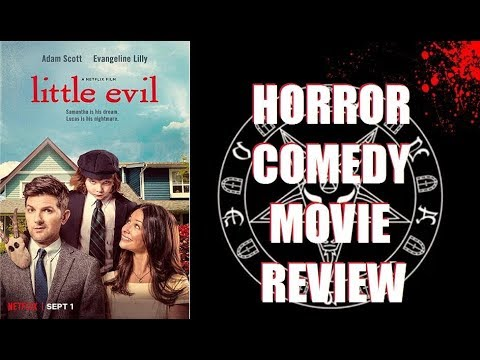 LITTLE EVIL ( 2017 Adam Scott ) Netflix Omen style Horror Comedy Movie Review