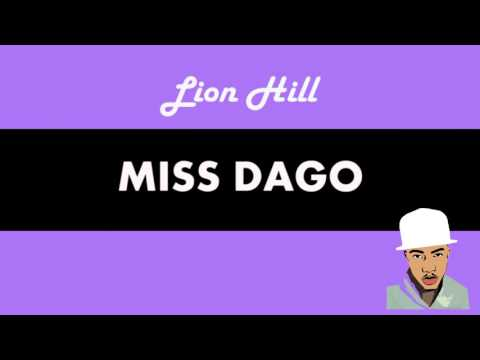 Lion Hill - Miss Dago [Lyric Video]