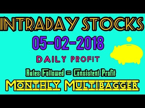 Day trading stocks 05-02-2018  Best stocks with huge potential for intraday
