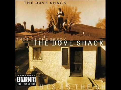 The Dove Shack  Smoke Out