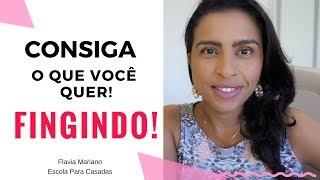 FINJA ATÉ QUE SE TORNE REAL   VÍDEO COMPLETO   Flavia Mariano