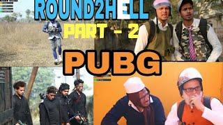 ROUND2HELL PUBG  PART-2 || ROUND2HELL new video || Round2hell || R2H