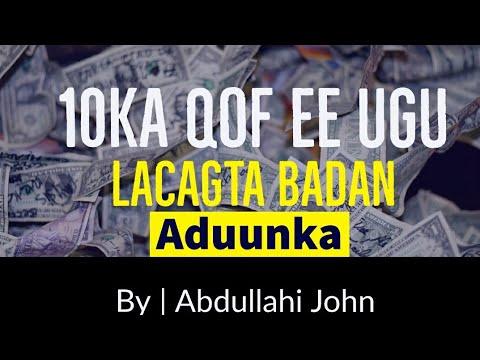 10ka qof aduunka ugu lacagta badan #1   by abdullahi john
