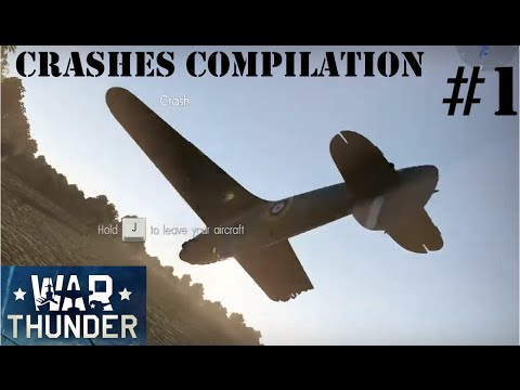 War Thunder  Crashes and Fails Compilation #1 1080p ✈✈✈
