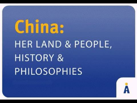 China: Her Land and People - online course from AdoptionLearningPartners.org