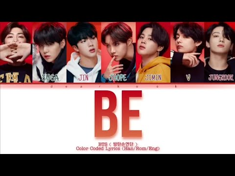 How Would BTS ( 방탄소년단 ) 'BE' New Album Be -Color Coded Lyrics (Han/Rom/Eng)   Fanmade  