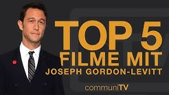 TOP 5: Joseph Gordon-Levitt Filme
