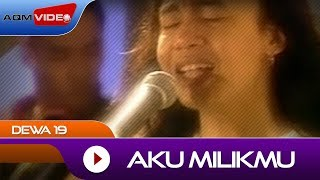 [3.76 MB] Dewa 19 - Aku Milikmu | Official Video