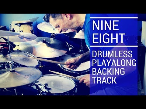 Nine Eight Drumless Playalong Drum Track | Total Drummer - Online