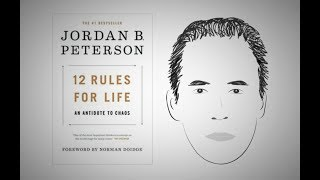 12 RULES FOR LIFE By Jordan Peterson Animated Core Message