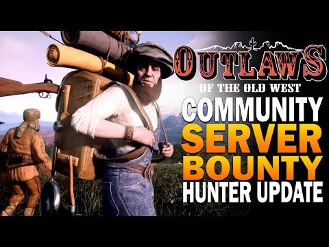 New Bounty Update, Recreating Valentine & More! Outlaws Of The Old West Community Server